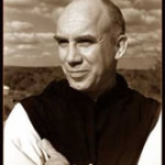 Thomas Merton:  Now at the Crack of Dawn