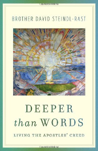 Deeper Than words Br. David Steindl-Rast