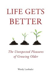 Life Gets Better book cover