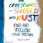 Crossroads of should and must book cover