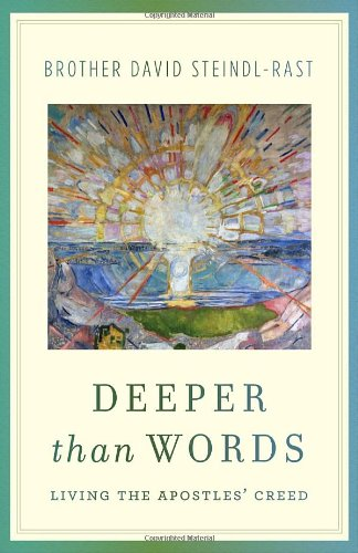 Deeper Than Words, Br. David Steindl-Rast