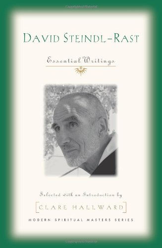 Essential Writings Br. David Steindl-Rast