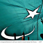 Agitated Pakistanis, give gratitude a chance