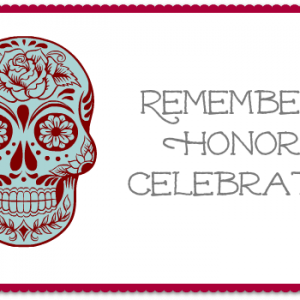Remember Honor Celebrate