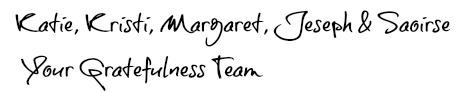 Gratefulness Team Signature Names