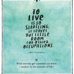 Everyday Gratitude: Day 2 – To Live is So Startling…