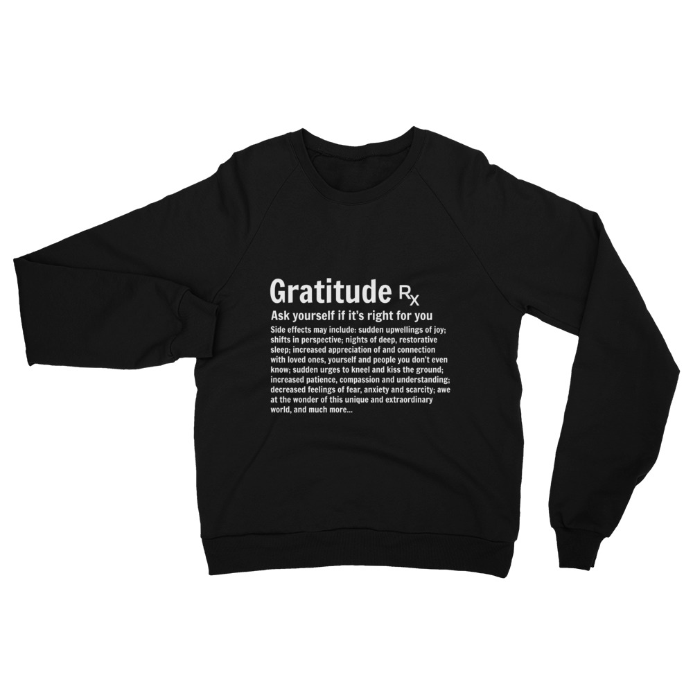 0887c644d9f Gratitude Rx Unisex Sweatshirt - Gratefulness.org